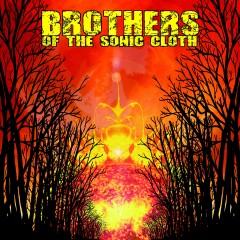 'BROTHERS OF THE SONIC CLOTH' – Album Review