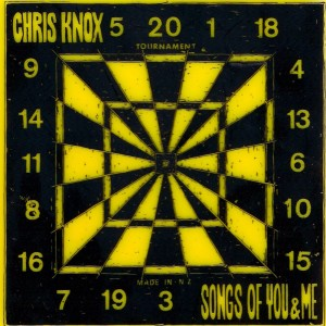 "Chris Knox ""Songs of You and Me"""