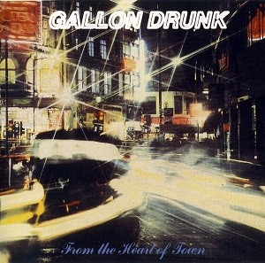 Gallon_Drunk_-_From_the_Heart_of_Town