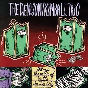 Denison_Kimball_Trio_-_Walls_in_the_City