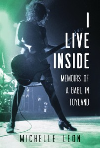 I Live Iside Memoirs of a Babe in Toyland