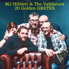 MJ HIBBETT & THE VALIDATORS – Lucky 7