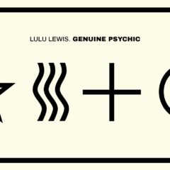 "LULU LEWIS ""Genuine Psychic"" Review"