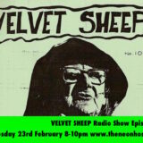 VELVET SHEEP RADIO SHOW Episode Four – THE NEON HOSPICE