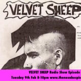 VELVET SHEEP RADIO SHOW Episode Three – THE NEON HOSPICE