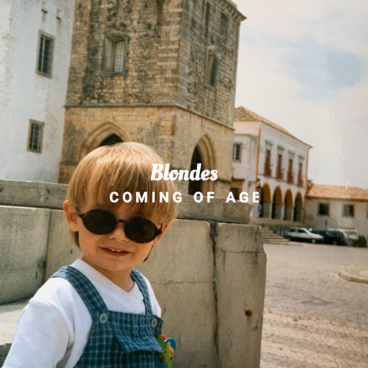 Blondes - Coming of Age